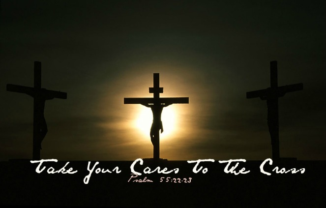take your cares to the cross