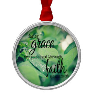 ephesians_2_8_grace_saved_faith_round_metal_christmas_ornament-reec0929fcb624bd2bd00d2c06115736f_x7s2s_8byvr_324