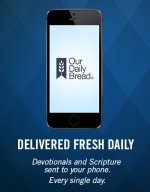 our-daily-bread-goes-digital-with-introduction-of-mobile-app-for-daily-devotionals